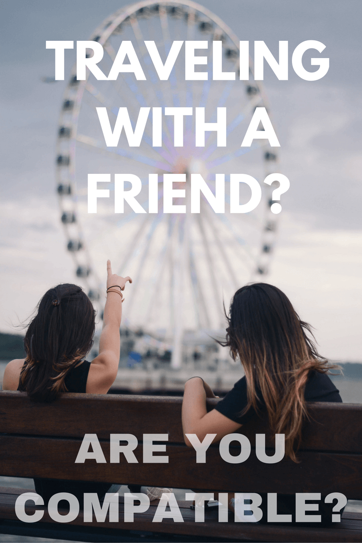 Traveling-with-a-friend-compatibility-quiz