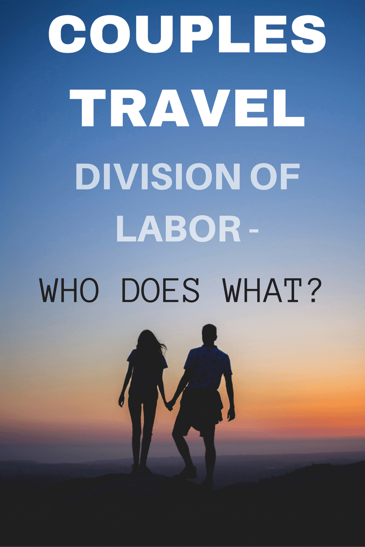 Couples-travel-division-of-labor-who-does-what