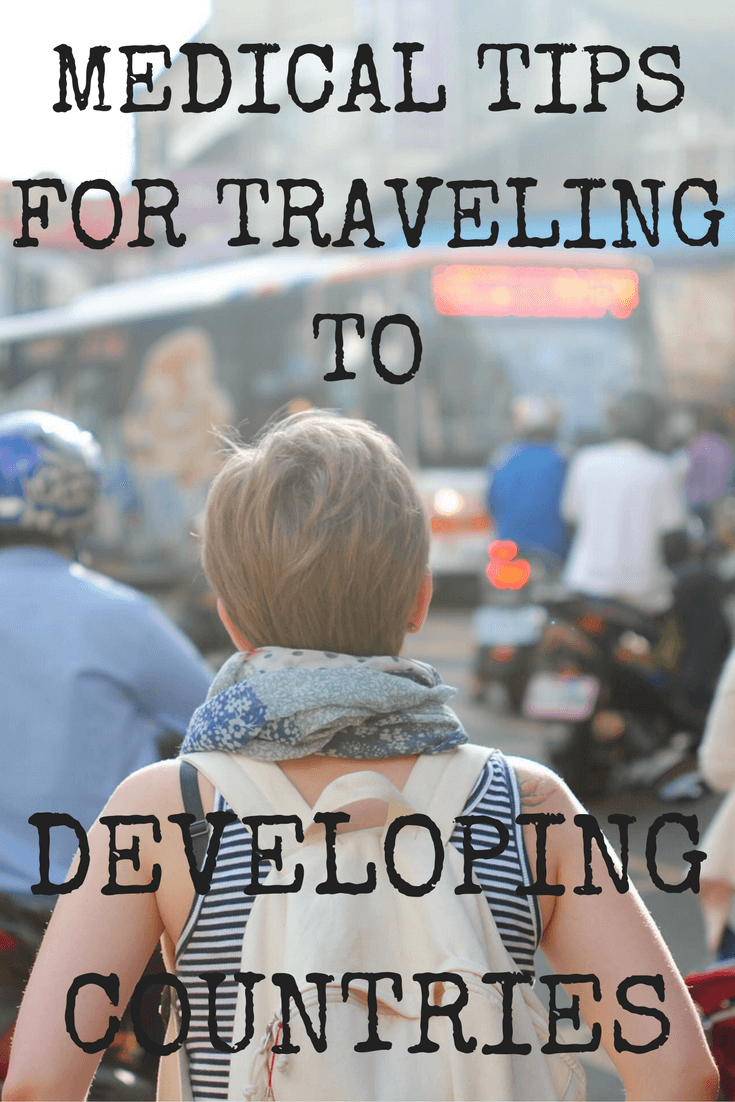 Medical-tips-for-traveling-in-developing-countries