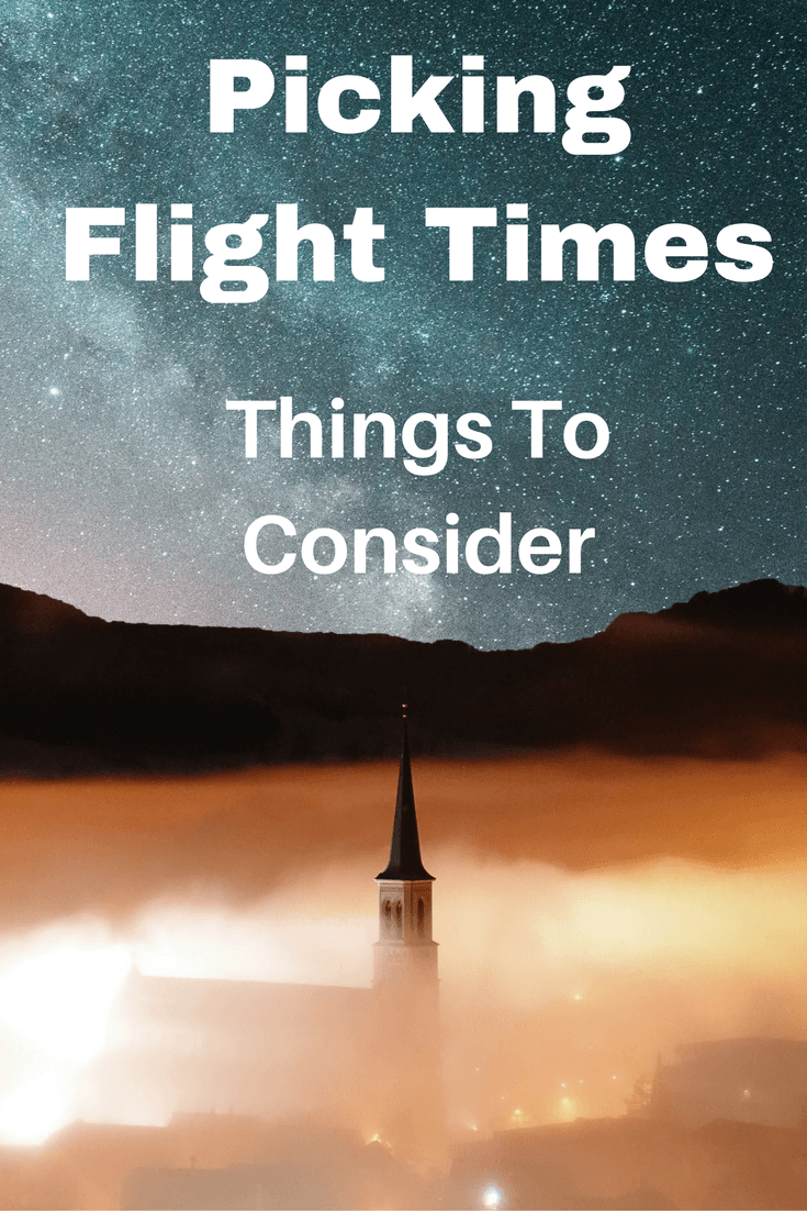 Things-to-consider-when-picking-flight-times