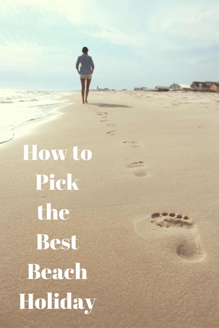How to Pick the Perfect Beach