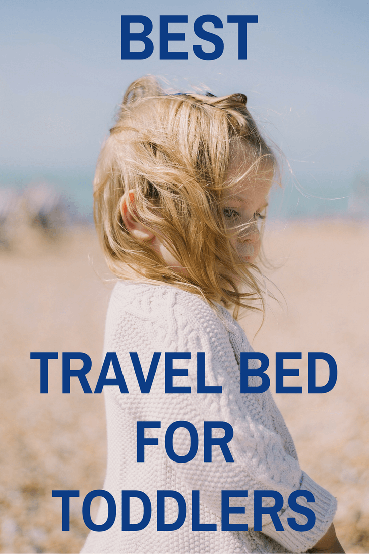 BEST-TRAVEL-BED-FOR-TODDLERS