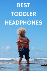 Best Toddler Headphones