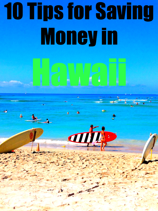 Hawaii saving money