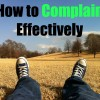 How to Complain Effectively
